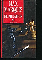 Elimination by Max Marquis