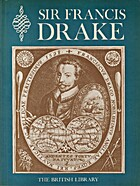 Sir Francis Drake : an exhibition to…