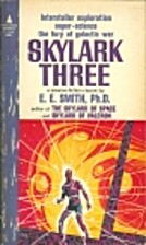 Skylark Three by E. E. Doc Smith