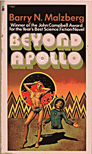 Beyond Apollo by Barry N. Malzberg