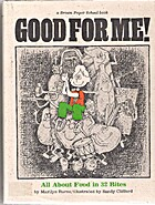 Good for Me! by Marilyn Burns