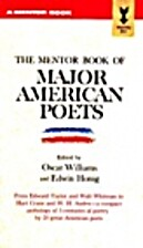 The Mentor Book of Major American Poets by…