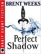 Perfect Shadow: A Night Angel Novella by…