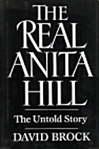 The Real Anita Hill by David Brock