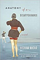 Anatomy of a Disappearance por Hisham Matar