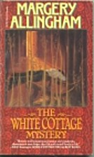 The White Cottage Mystery by Margery…