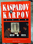 Kasparov Vs. Karpov, 1990 (Cadogan Chess…