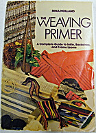 The Weaving Primer: A Complete Guide to…