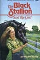 The Black Stallion and the Girl by Walter…