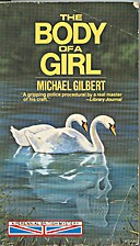 The Body of a Girl by Michael Gilbert