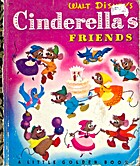 Walt Disney's Cinderella's Friends by Jane…