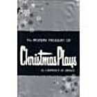 The Modern Treasury of Christmas Plays: A…