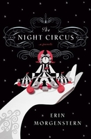 cover image of the night circus by erin morganstern