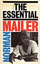 Essential Mailer by Norman Mailer