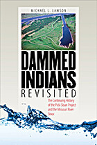 Dammed Indians Revisited: The Continuing…