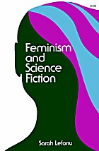 Feminism and Science Fiction by Sarah LeFanu
