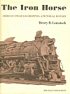 The iron horse by Henry B. Comstock