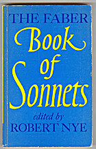 The Faber book of sonnets by Robert Nye
