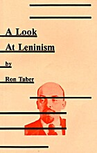 A Look at Leninism by Ron Taber