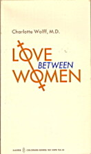 Love Between Women by Charlotte Wolff