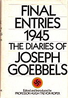 Final Entries 1945: The Diaries of Joseph…