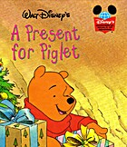 A Present for Piglet (Disney's Wonderful…