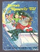 Santa's Runaway Elf [A Rand McNally Junior…