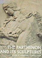 The Parthenon and Its Sculptures by John…
