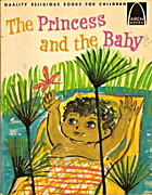 The Princess and the Baby by Janice Kramer