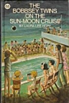 The Bobbsey Twins on the Sun-Moon Cruise by…