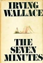 The Seven Minutes by Irving Wallace