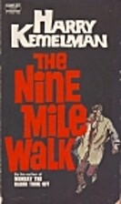 The Nine Mile Walk by Harry Kemelman