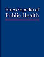 Encyclopedia of Public Health, 4 Volume Set By LESTER BRESLOW