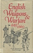 English Weapons and Warfare, 449-1660 by A.…