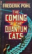 The Coming of the Quantum Cats by Frederik…