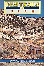 Gem Trails of Utah (Gem Trails) by James R.…