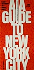 AIA Guide to New York City by Norval White