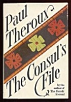 The Consul's File by Paul Theroux