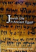 Jewish Life in Ancient Egypt: A Family…
