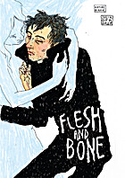 Flesh and Bone by Julia Gfrörer