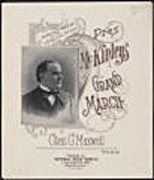 Pres. McKinley's grand march [score] by…