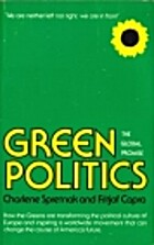 Green Politics by Charlene Spretnak