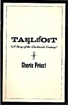 Tanglefoot by Cherie Priest