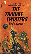 Trouble Twisters by Poul Anderson