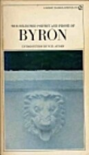 The Selected Poetry and Prose of Byron by…
