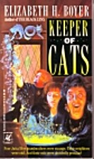 Keeper of Cats by Elizabeth Boyer