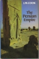 The Persians by J.M. Cook