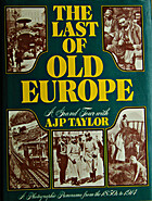 The Last of old Europe: A grand tour with A.…