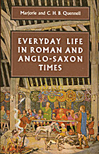 Everyday Life in Roman and Anglo Saxon Times…