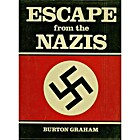 Escape from the Nazis by Burton Graham